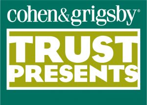 Cohen and Grigsby Trust Presents