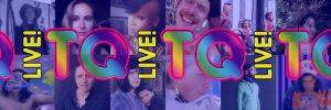 TQ Live!