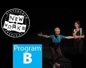 Pittsburgh New Works Festival Program B