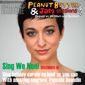 Peanut Butter & Jam Sessions: Sing We Noël