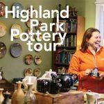 Highland Park Pottery Tour
