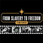 "From Slavery to Freedom Film Series: ""Standing o..."