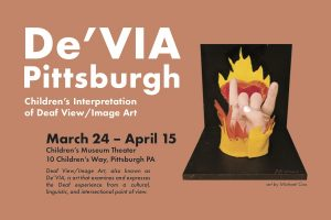 De'Via Pittsburgh: Children's Interpretation of Deaf View/Image Art