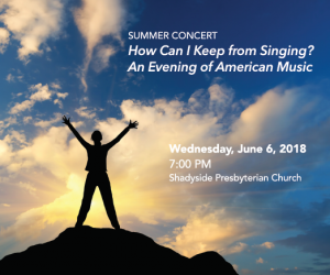 How Can I Keep from Singing? An Evening of American Music