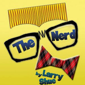 The Nerd, a comedy by Larry Shue