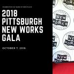 2018 Pittsburgh New Works Gala