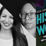 Anita Sarkeesian & Ebony Adams - History vs Women