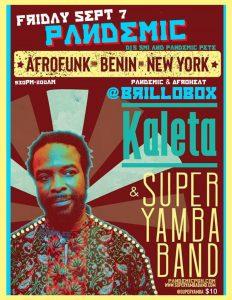 Pandemic w/ special guests Kaleta and Super Yamba Band