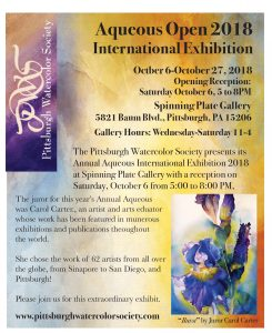 Pittsburgh Watercolor Society Annual Aqueous Open 2018 Opens at Spinning Plate Gallery