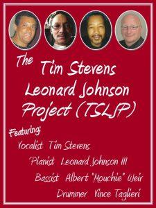 Tim Stevens/Leonard Johnson Project Jazz Concert