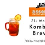 21+ Workshop: Kombucha Brewing