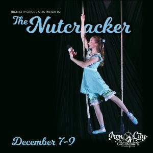 Iron City Circus Arts Presents: The Nutcracker