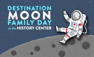 Destination Moon Family Day: Women in Space