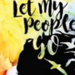 Let My People Go! Free Preview