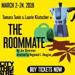 The Roommate starring Tamara Tunie and Laurie Klatscher