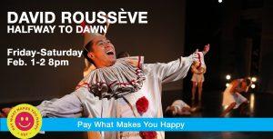 David Roussève/REALITY :: Halfway to Dawn