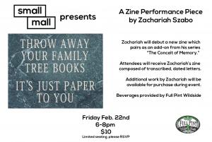A Zine Performance Piece by Zachariah Szabo