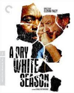 Sembene Film: A Dry White Season