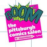 Pittsburgh Comics Salon @ BOOM Concepts