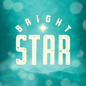 Bright Star -- A New Musical by Steve Martin and E...