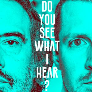 ​Do You See What I Hear? by Strange Fangs Song Factory at Pittsburgh Fringe