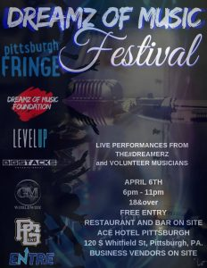 The Dreamz of Music Festival by Dreamz of Music Foundation at Pittsburgh Fringe
