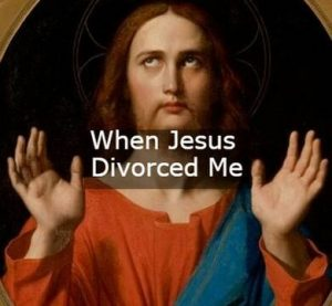 When Jesus Divorced Me by Laura Irene Young at Pittsburgh Fringe