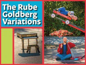 The Rube Goldberg Variations