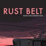 Rustbelt: Reading with Sean Knickerbocker