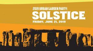 2019 Urban Garden Party: SOLSTICE