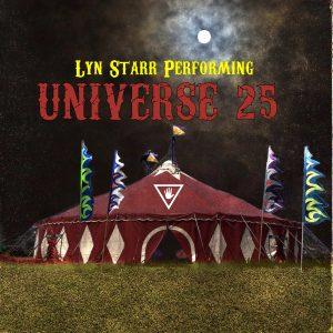 Lyn Starr: Universe 25