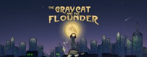 The Gray Cat and the Flounder