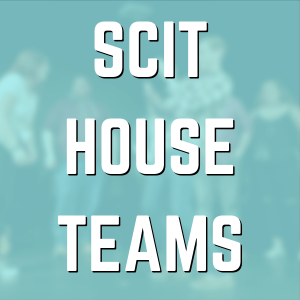 SCIT House Teams (Shed Zeppelin, Emotional Outlet, That New Jersey Smell)