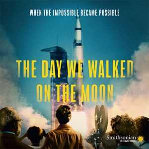 Smithsonian Screening: The Day We Walked on the Mo...