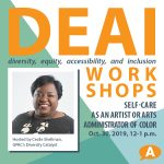 DEAI Lunch & Learn Workshop: Self-Care as an Artists or Arts Administrator of Color