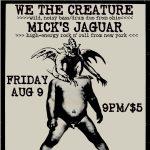 We The Creature(OH), Mick's Jaguar(NYC), TV 2000, T-Tops