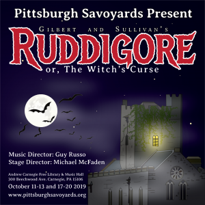Ruddigore - Pittsburgh Savoyards