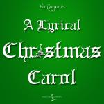 A Lyrical Christmas Carol
