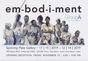 em-bod-i-ment Group A exhibit