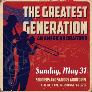 The Greatest Generation: An American Oratorio