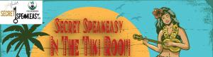 Secret Speakeasy: In The Tiki Room by Seth Neustei...