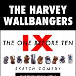 The One Before Ten - The Harvey Wallbangers