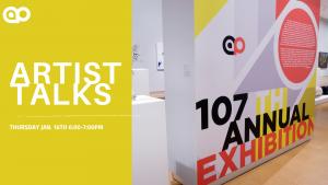 Artist Talks - 107th Annual Exhibition