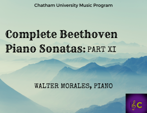 Complete Beethoven Piano Sonatas, Part XI