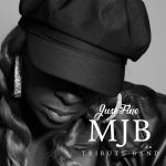 Just Fine! A Tribute to Mary J. Blige