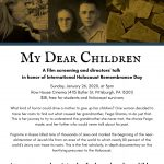 My Dear Children: A Screening and Director's Talk Honoring International Holocaust Remembrance Day