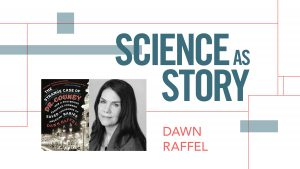 Q & A with Dawn Raffel: A moderated discussion about writing