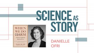 Q & A with Danielle Ofri: A moderated discussion about writing