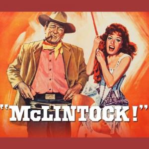 Free Movie Mondays: McLintock!