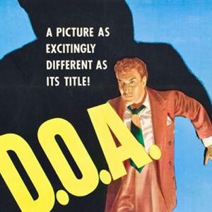 Free Movie Mondays: D.O.A.